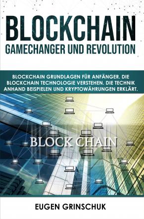 Blockchain GameChanger und Revolution
