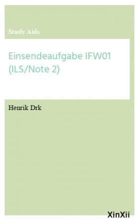 Einsendeaufgabe IFW01 (ILS/Note 2)