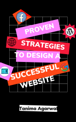Proven Strategies to Design a Successful Website
