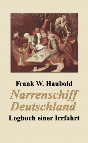 Narrenschiff Deutschland