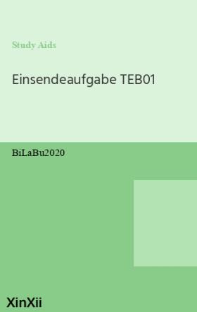 Einsendeaufgabe TEB01