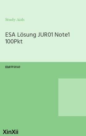 ESA Lösung  JUR01   Note1   100Pkt