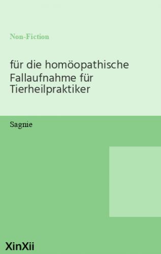 für die homöopathische Fallaufnahme für Tierheilpraktiker