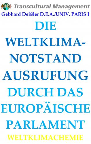 DIE WELTKLIMA-NOTSTAND AUSRUFUNG DURCH DAS EUROPÄISCHE PARLAME