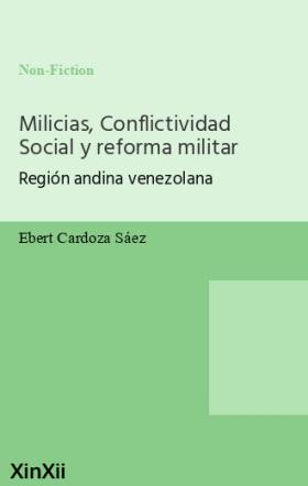 Milicias, Conflictividad Social y reforma militar