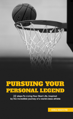 Pursuing Your Personal Legend