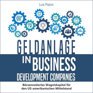 Geldanlage in Business Development Companies