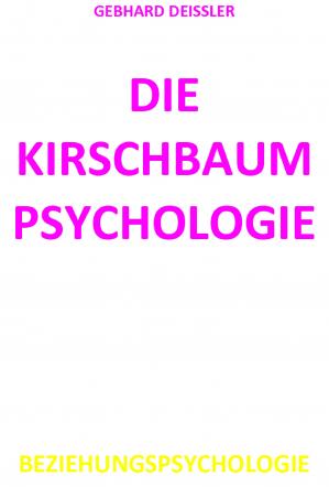 DIE KIRSCHBAUMPSYCHOLOGIE