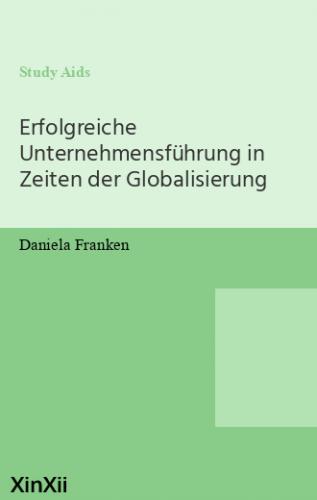 Erfolgreiche Unternehmensführung in Zeiten der Globalisierung