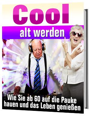Cool alt werden