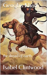 Genghis Khan: the dread of earth