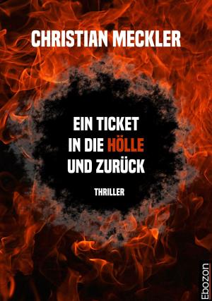 Ein Ticket in die Hölle und zurück