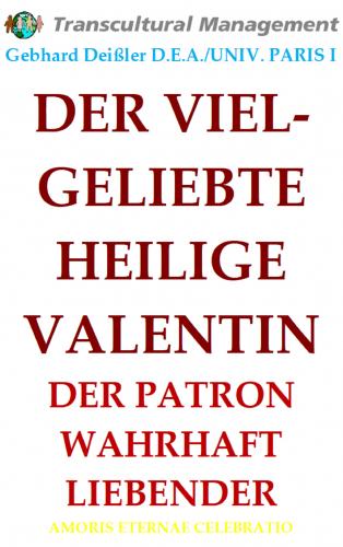 DER VIELGELIEBTE HEILIGE VALENTIN