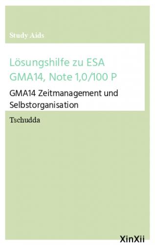 Lösungshilfe zu ESA GMA14, Note 1,0/100 P
