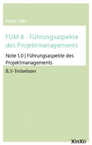 FUM 8 - Führungsaspekte des Projektmanagements