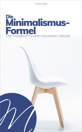 Die Minimalismus-Formel