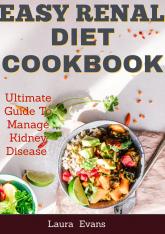 Easy Renal Diet Cookbook