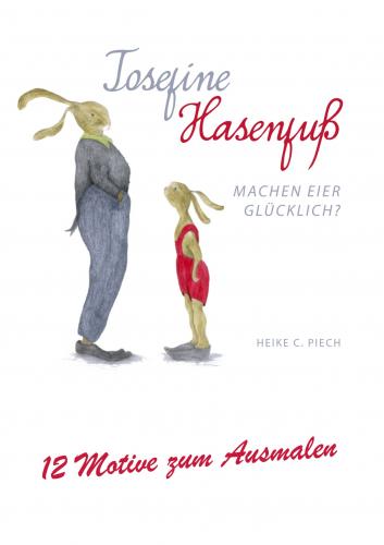 Josefine Hasenfuß. Das Malbuch