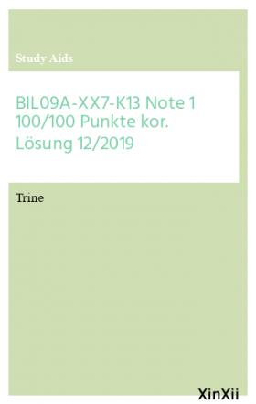 BIL09A-XX7-K13 Note 1 100/100 Punkte kor. Lösung 12/2019