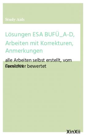 Lösungen ESA BUFÜ_A-D, Arbeiten mit Korrekturen, Anmerkungen
