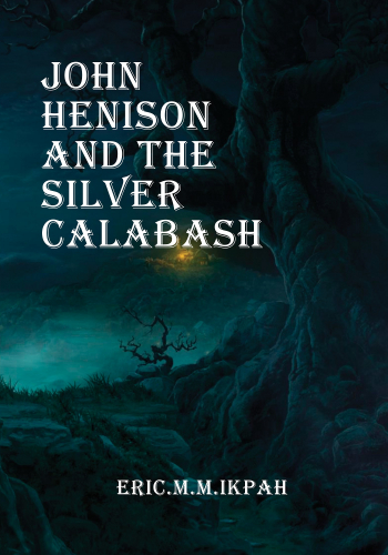 John Henison and the silver Calabash