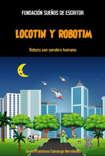 LOCOTIN Y ROBOTIM