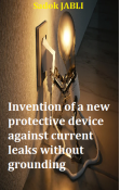 New protective device against current leaks without grounding