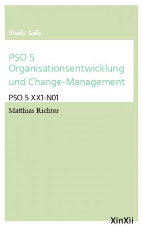 PSO 5 Organisationsentwicklung und Change-Management