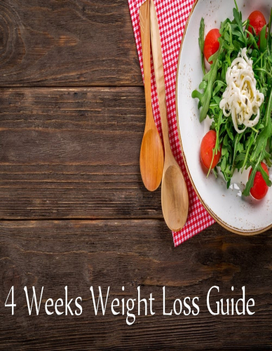 4 Weeks Guide to lose weight