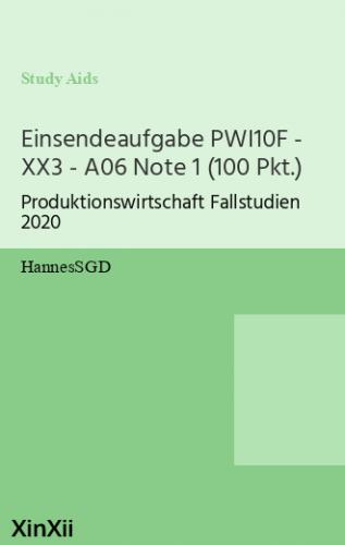 Einsendeaufgabe PWI10F - XX3 - A06 Note 1 (100 Pkt.)