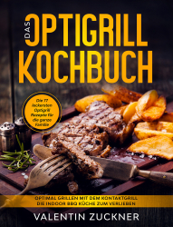 Das Optigrill Kochbuch