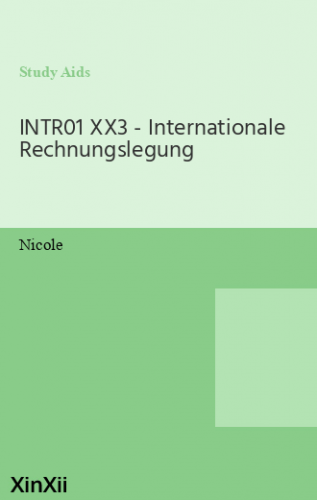 INTR01 XX3 - Internationale Rechnungslegung