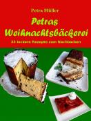 Petras Weihnachtsbäckerei
