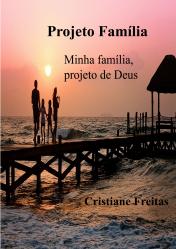 Projeto Família - Minha Família, Projeto de Deus