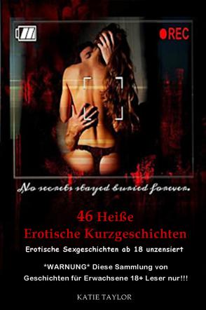 46 Heiße Erotische Kurzgeschichten