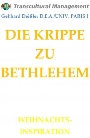 DIE KRIPPE ZU BETHLEHEM