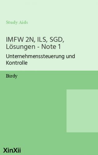 IMFW 2N, ILS, SGD, Lösungen - Note 1