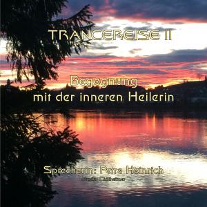 Trancereise II