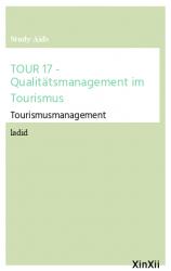 TOUR 17 - Qualitätsmanagement im Tourismus