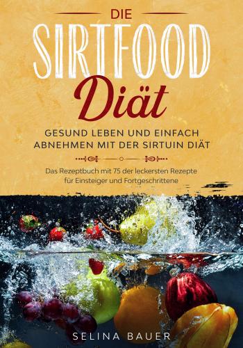 Die Sirtfood Diät