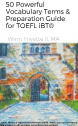 50 Powerful Vocabulary Terms & Preparation for TOEFL iBT