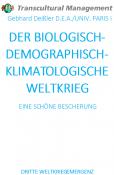 DER BIOLOGISCH-DEMOGRAPHISCH-KLIMATOLOGISCHE WELTKRIEG