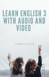 Learn English 3 with Audio and Video