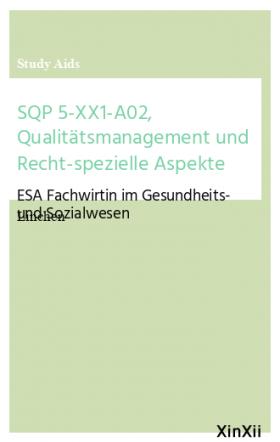 SQP 5-XX1-A02, Qualitätsmanagement und Recht-spezielle Aspekte