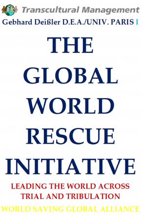 THE GLOBAL WORLD RESCUE INITIATIVE