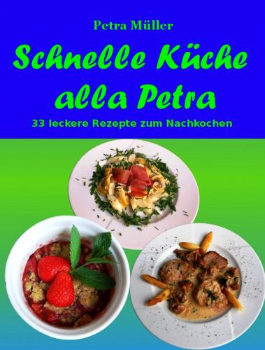 Schnelle Küche alla Petra
