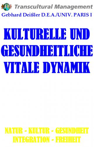 KULTURELLE UND GESUNDHEITLICHE VITALE DYNAMIK