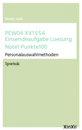 PEW04 XX1 ESA Einsendeaufgabe Loesung Note1 Punkte100