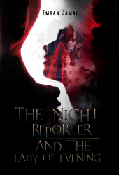 The Night Reporter and the Lady of Evening