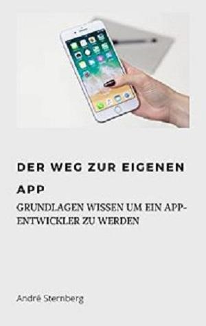 Der Weg zur eigenen Mobilen App